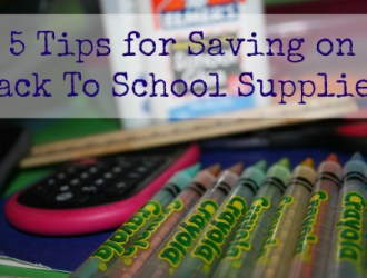 5 Tips for Saving on Back to School Supplies