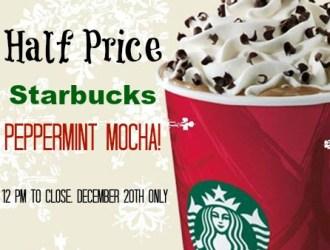 Starbucks HALF PRICE Peppermint Mocha's 12/20 ONLY!