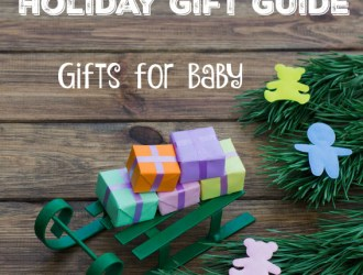 Holiday Gift Guide – for Baby