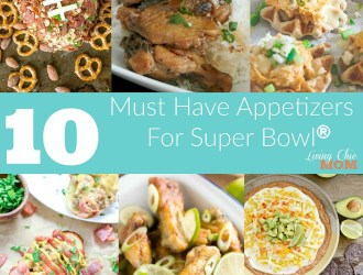 10 Must Have Appetizers for Super Bowl