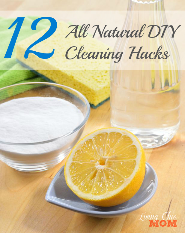 All Natural DIY Cleaning Hacks