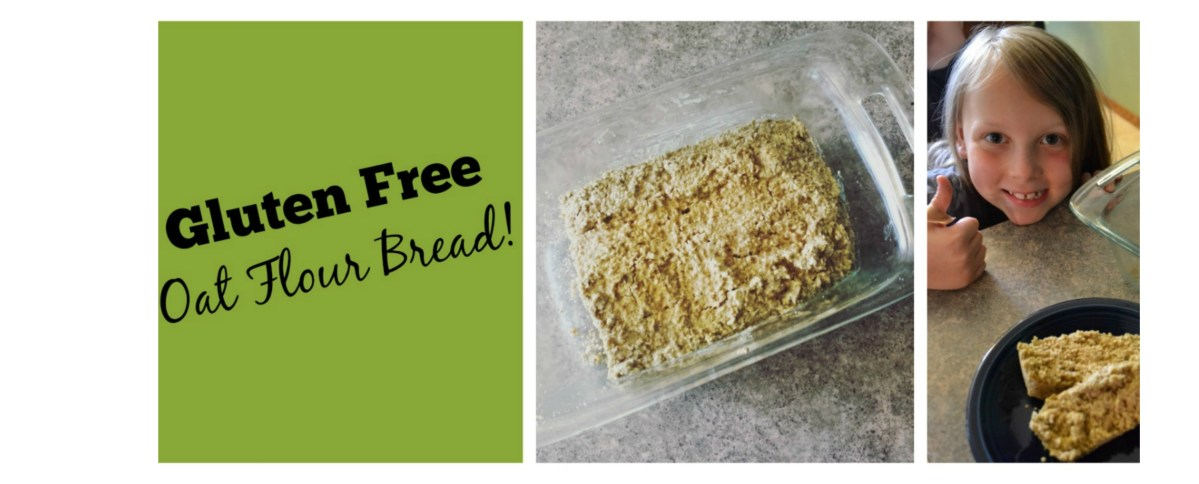 She Can Have Bread! Oat Flour Bread!