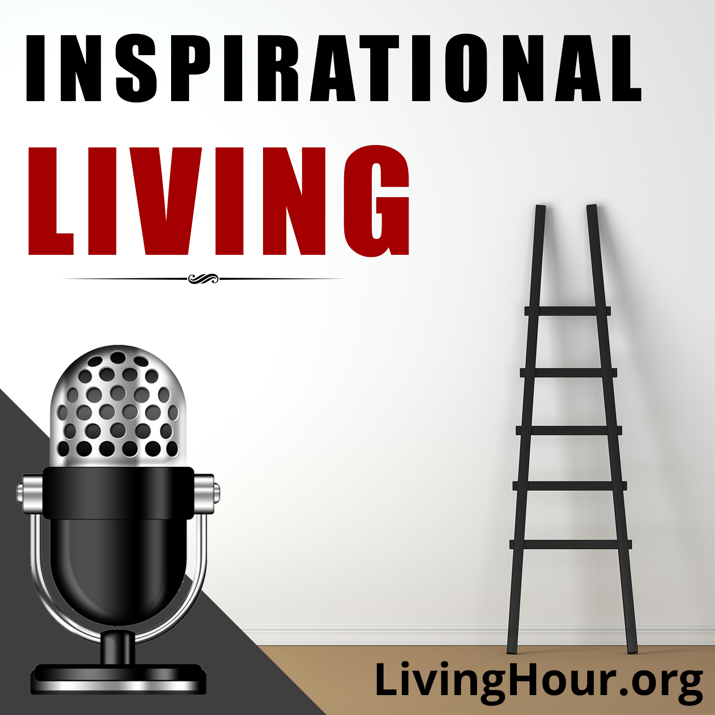 Inspirational Living Podcast
