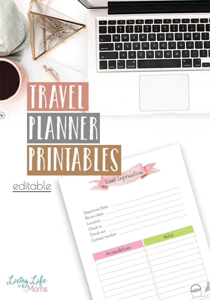 Free Travel Planner Printable \u2022 Living Life as Moms