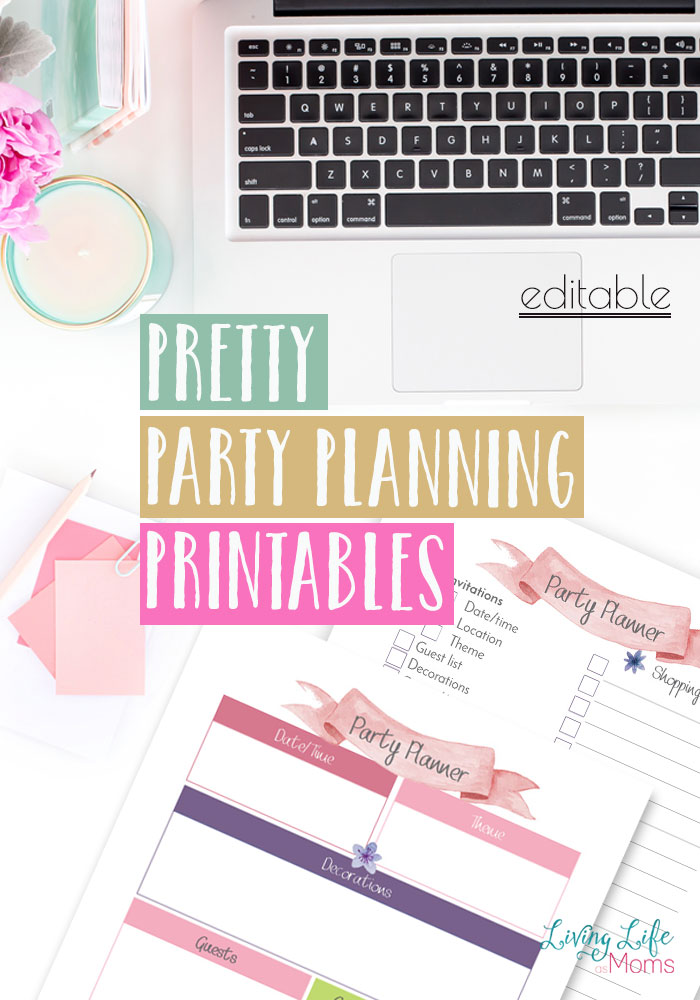 Pretty Party Planning Printables \u2022 Living Life as Moms - party planning