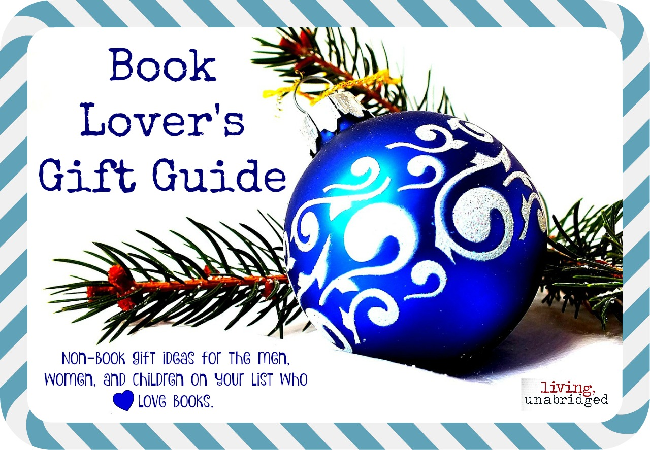 Book Lover Gift Book Lovers Gift Guide 2015 Living Unabridged