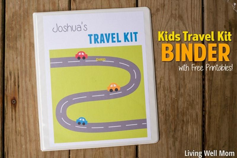Kids39 Travel Kit Binder Over 150 Free Printable