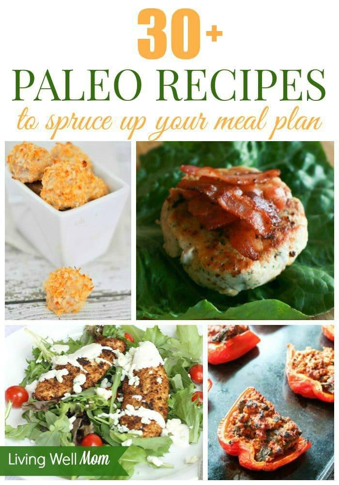 Tidak ada kekurangan pilihan dengan diet Paleo - ada lebih dari 30 resep Paleo harus mencoba!