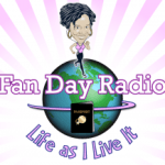 027 Fan Day Radio – She's Back