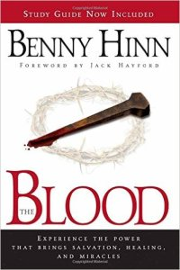 benny-hinn the blood of jesus