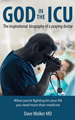 God in the ICU - Dave Walker