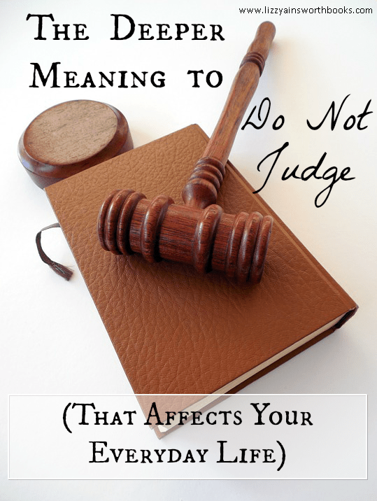Do Not Judge Bible Study - Finding the Spiritual Roots of Bad Behaviour