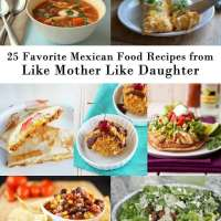 25 of our Favorite Mexican Food Recipes