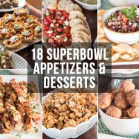 18+ Superbowl Appetizers & Desserts
