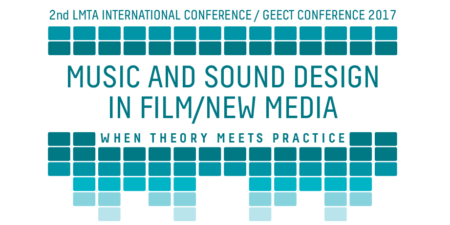 LMTA International Conference \u201cMusic and Sound Design in Film and