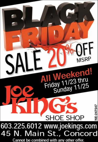 Black Fruday Black Friday Joe King S Shoe Shop Concord Nh