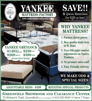 Mattress Factory Outlet Why Yankee Mattress Greenfield Showroom And Clearance Center