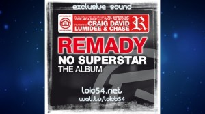 Remady & Lumidee feat. Chase - I'm No Superstar