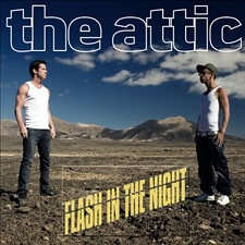 The Attic - Flash In The Night