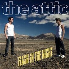 The Attic - Flash In The Night