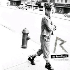 Rihanna feat Calvin Harris We Found love
