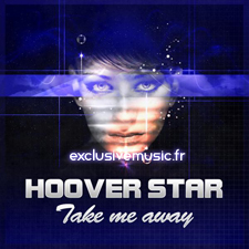 Hoover Star - Take Me Away