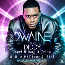 Dwaine feat Trina & Diddy & Keri Hilson - U R A Million $ Girl (David May Radio Edit)
