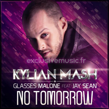 Kylian Mash &amp; Glasses Malone feat. Jay Sean - No tomorrow