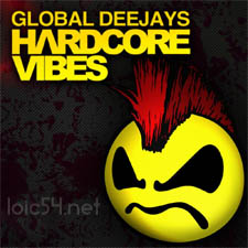 Global Deejays - Harcore Vibes