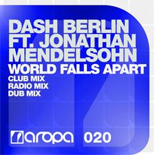 Dash Berlin feat. Jonathan Mendelsohn - World Falls Apart (Club Mix)