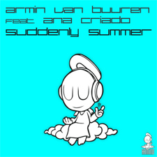 Armin Van Buuren feat Ana Criado - Suddenly Summer