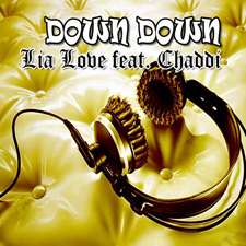 Lia Love feat Chaddi - Down Down