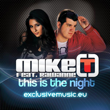 Mike T Feat Rawanne - THIS IS THE NIGHT