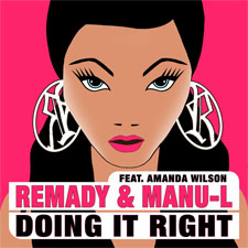 Remady &amp; Manu-L feat Amanda Wilson - Doing It Right (Album Mix)