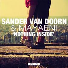 Sander Van Doorn Feat Mayaeni - Nothing Inside