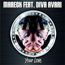 Mareck feat Diva Avari - Your Love