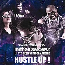 Mathieu Sanders feat Lil Tee, Deelow Ricci & Anonis - Hustle Up (Stefan Prada Remix Edit)