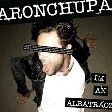 AronChupa - I'm an Albatraoz
