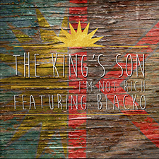 The King's Son feat. Blacko I'm not rich