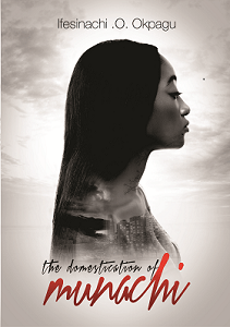 DOM cover page - the domestication of munachi edited