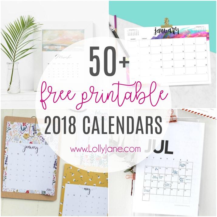 2018 free printable calendars - Lolly Jane