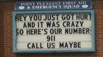 Hurt? Crazy? Call Us.