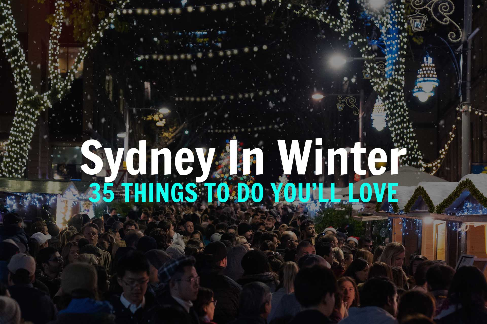Christmas Shops Sydney 35 Things To Do In Sydney In Winter 2019 Londoner In Sydney