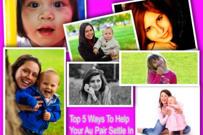 Top 5 Ways To Help Your Au Pair Settle In collage
