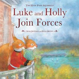 hyde park squirrels Luke & Holly book
