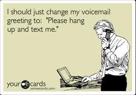 And I Thought It Was Just Me: Don't Call Please – TEXT!