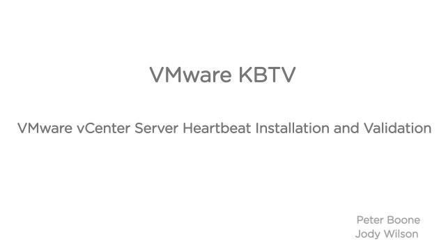 vCenter Server Heartbeat Installation and Validation