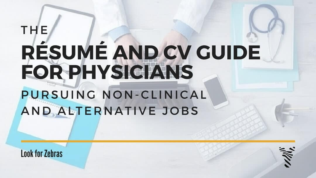 The Guide to Resume and CV Format for Doctors Look for Zebras - Resume To Cv