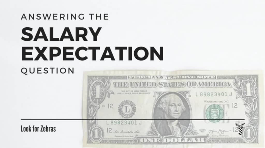 What are your salary expectations? - Guide for MDs Look for Zebras