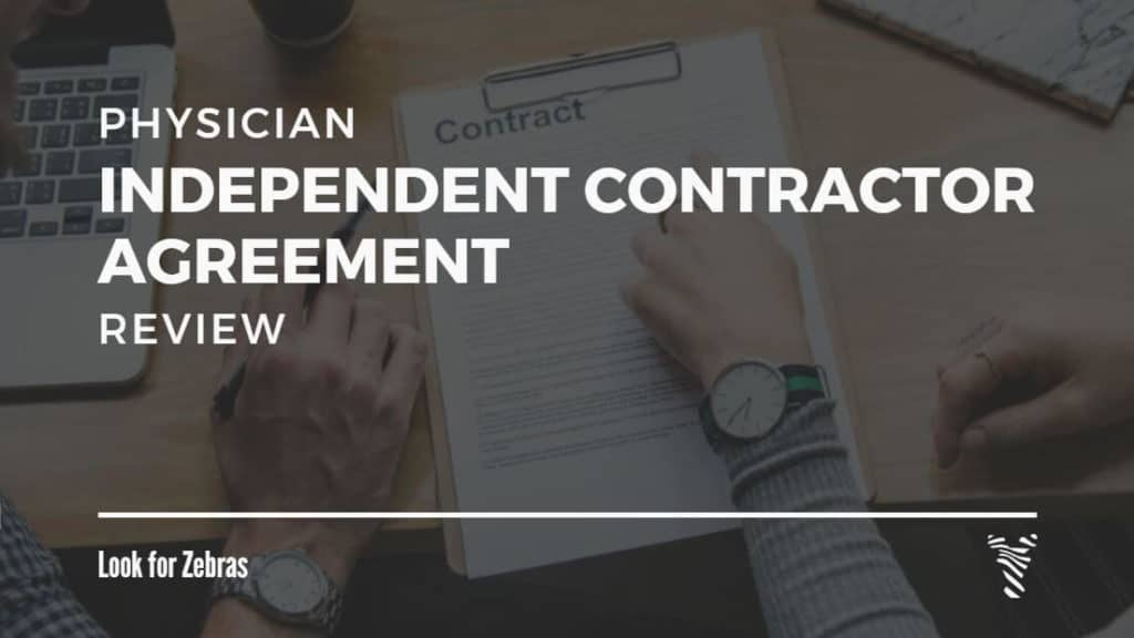 How to review a physician independent contractor agreement Look